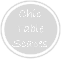 Chic Table Scapes